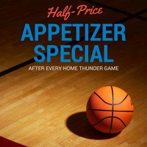 Half-price appetizer thunder special