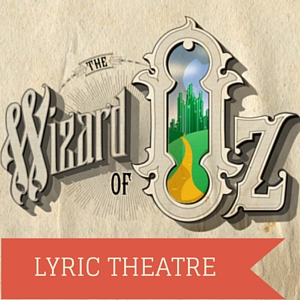 lyrics theatre - the wizard of oz