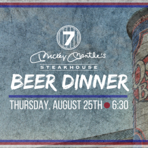 Oskar Blues Beer Dinner- Aug. 25th