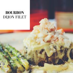 Bourbon Dijon Filet