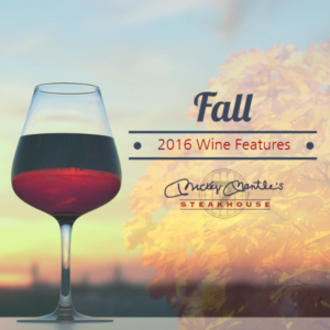 Top Five Fall Wines - Features & Pairings